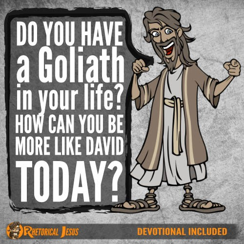 Do you have a Goliath in your life? How can you be more like David today?