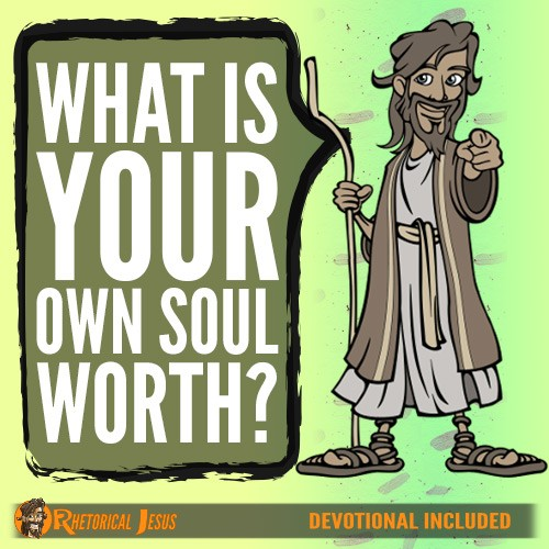 What is your own soul worth?