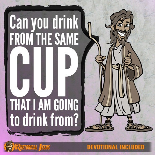 Can you drink from the same cup that I am going to drink from?