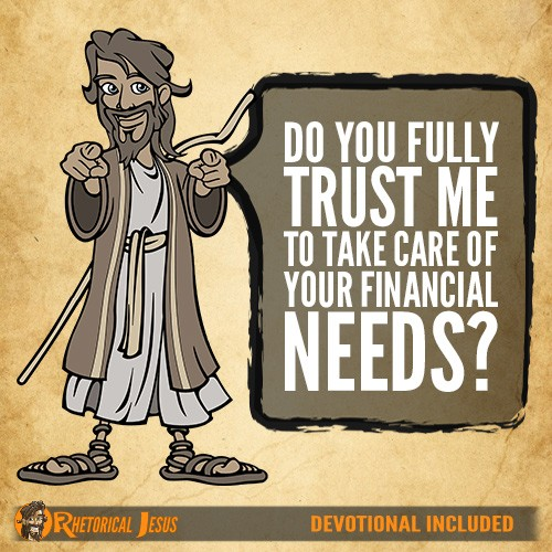Do You Fully Trust Me To Take Care Of Your Financial Needs?