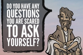 Do You Have Any Questions You Are Scared To Ask Yourself?