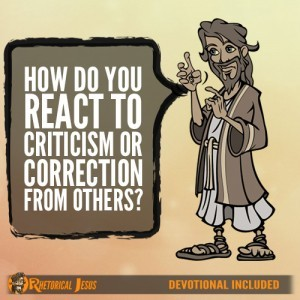 How Do You React To Criticism or Correction From Others?