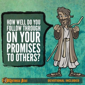 How Well Do You Follow Through On Your Promises To Others?