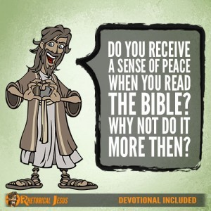 Do you receive a sense of peace when you read the Bible? Why not do it more then?