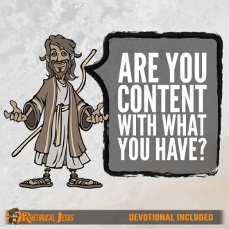 Are You Content With What You Have?