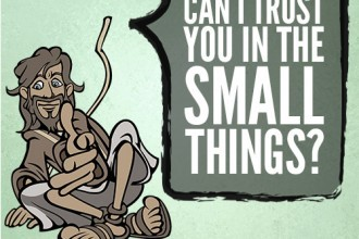 Can I Trust You In The Small Things?