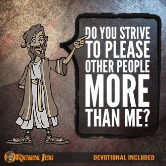 Do You Strive To Please Other People More than Me?