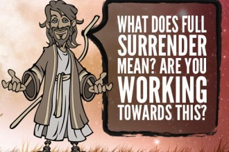 What Does Full Surrender Mean? Are You Working Towards This?