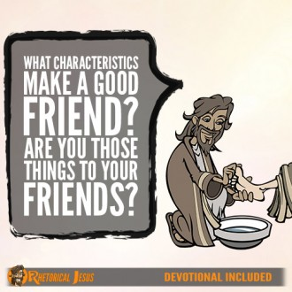 What characteristics make a good friend? Are you those things to your friends?