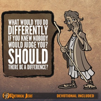 What would you do differently if you knew nobody would judge you? Should there be a difference?