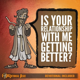 Is your relationship with me getting better?