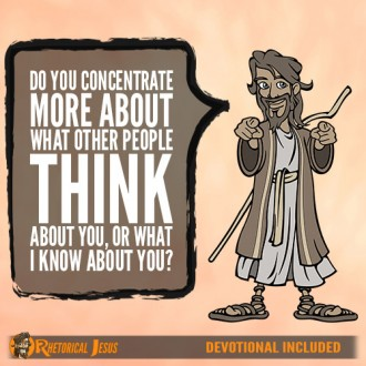 Do you concentrate more about what other people think about you, or what I know about you?