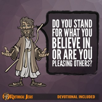 Do you stand for what you believe in, or are you pleasing others?